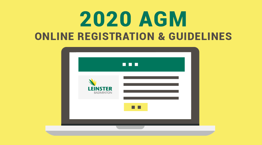 2020 Leinster Badminton AGM - Online Registration
