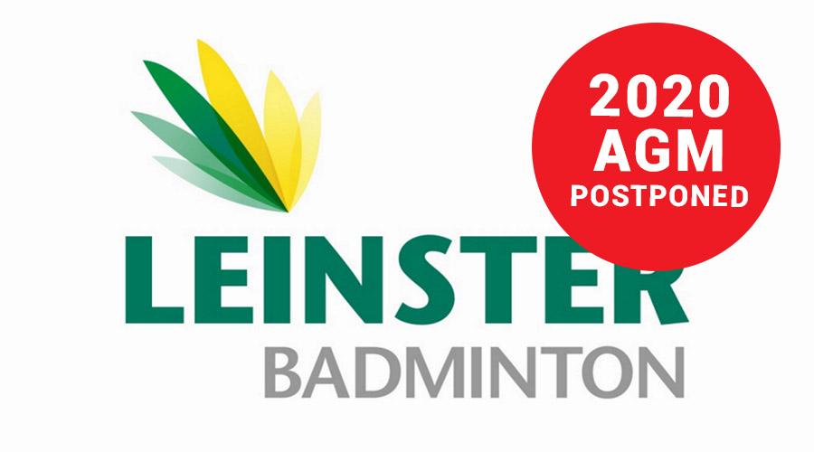Leinster Badminton 2020 AGM - Postponed