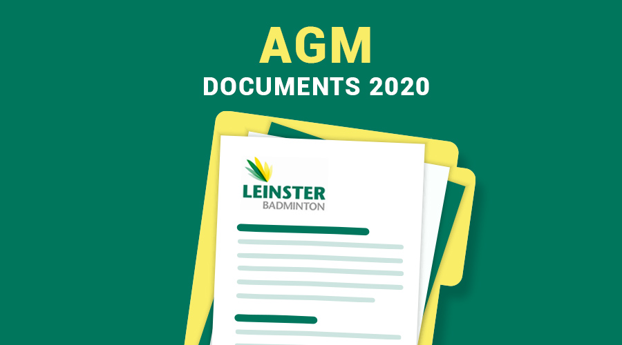 AGM Documents 2020 - Leinster Badminton Ireland